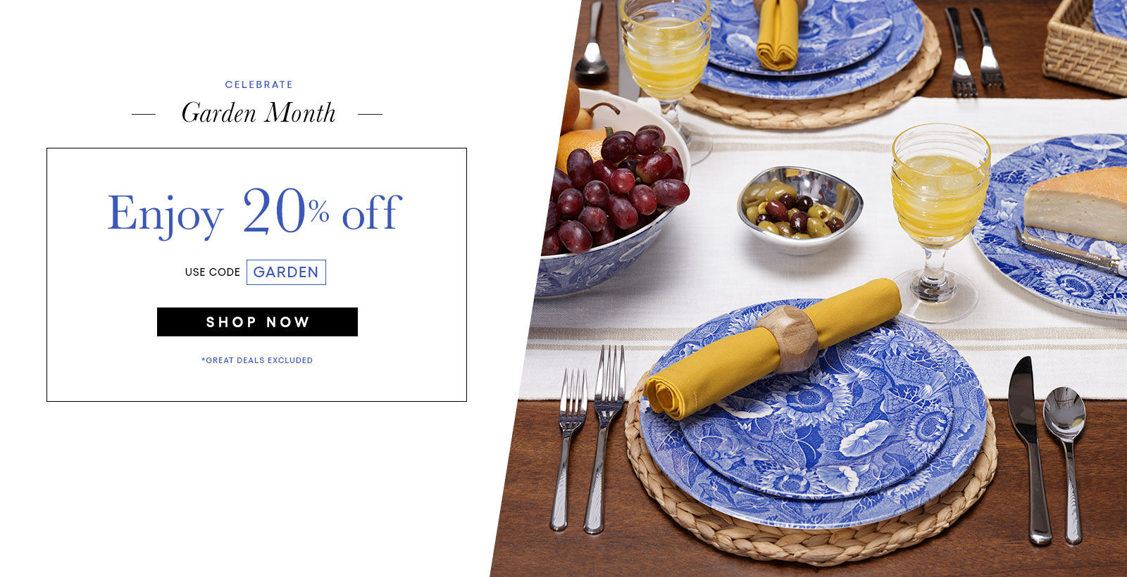20% off Colections with code GARDEN