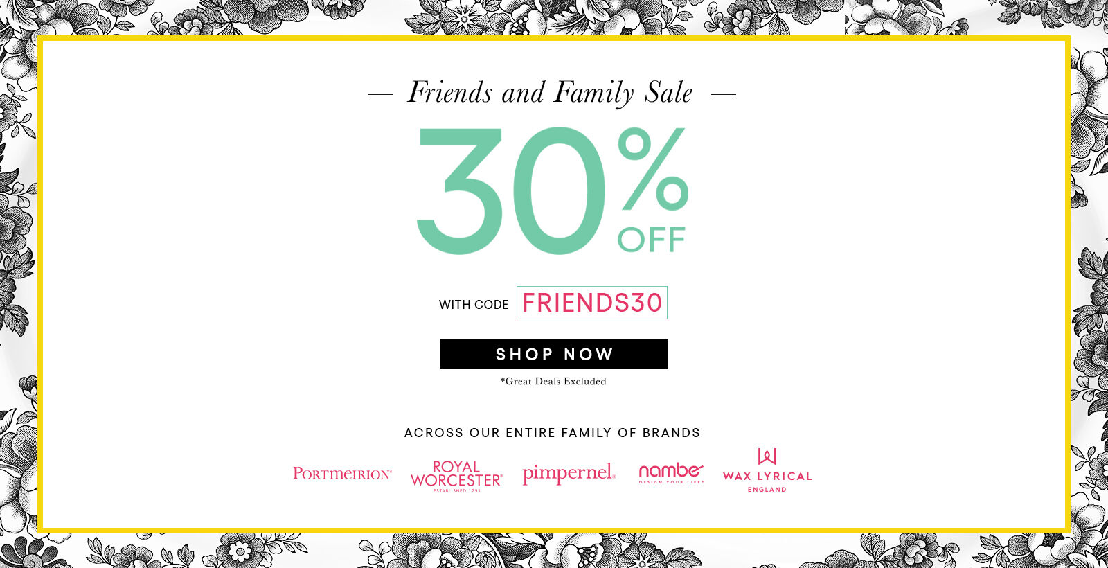 Friends & Family 30% off with FRIENDS30