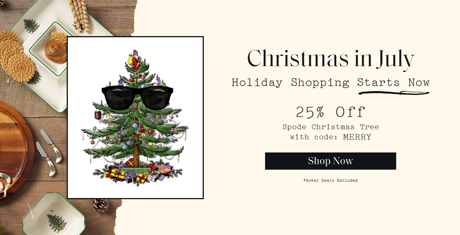 25% off Christmas In July